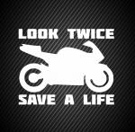 Look twice save a life