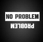 No problem / problem