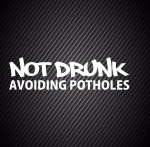 Not Drunk Avoiding Potholes / Не пьяный, объезжаю ямы