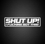 Shut up / Заткнись