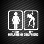 Your girlfriend my girlfriend / Твоя девушка, моя девушка