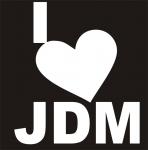Наклейка на авто  I love JDM
