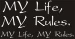 Наклейка на авто My life, my rules