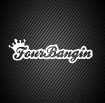 Four Bangin 2